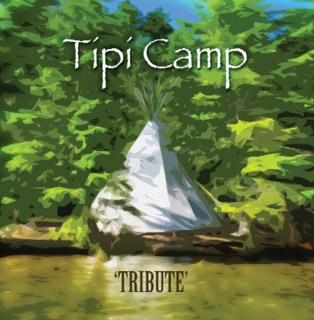 Tipi Camp Tribute